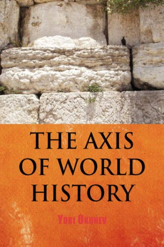 9781436321662: THE AXIS OF WORLD HISTORY