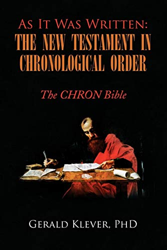 9781436321679: As It Was Written: The New Testament in Chronological Order: The CHRON Bible