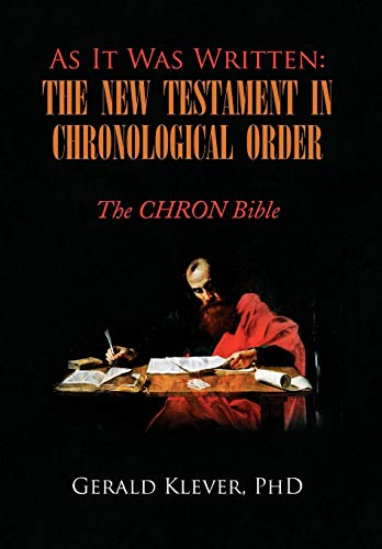 9781436321686: As It Was Written: The New Testament in Chronological Order