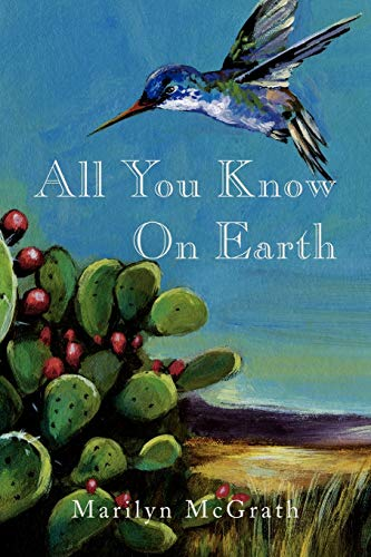All You Know On Earth: Marilyn McGrath