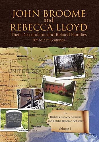9781436323840: John Broome and Rebecca Lloyd Vol. I