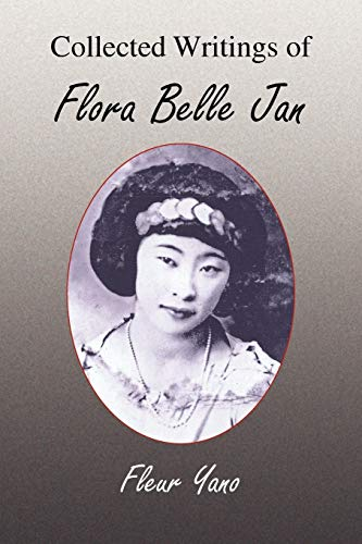 9781436324106: Collected Writings of Flora Belle Jan