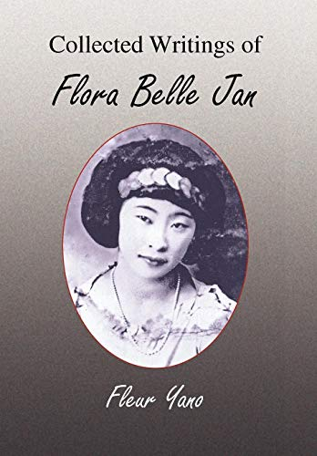 9781436324113: Collected Writings of Flora Belle Jan