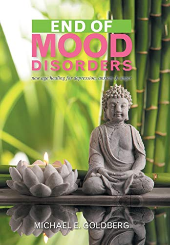 9781436324472: End of Mood Disorders