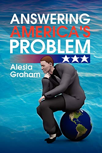 9781436324618: Answering America's Problem