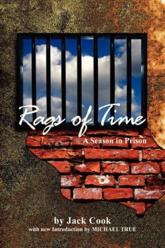 9781436324991: Rags of Time: A Season in Prison