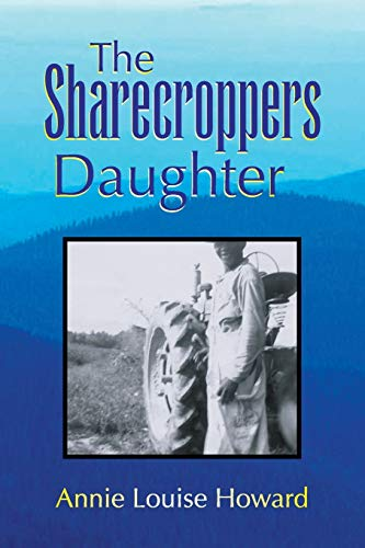 9781436325295: The Sharecroppers Daughter