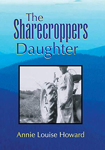 9781436325301: The Sharecroppers Daughter