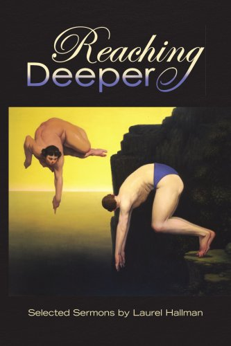 Reaching Deeper: Hallman, Laurel