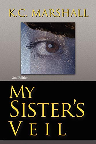 9781436325684: My Sister's Veil