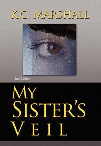 9781436325691: My Sister's Veil