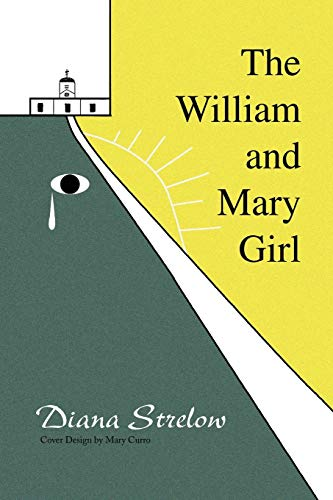 The William and Mary Girl: Diana Strelow