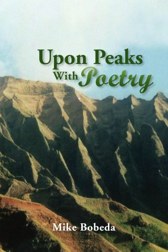 9781436328890: Upon Peaks with Poetry