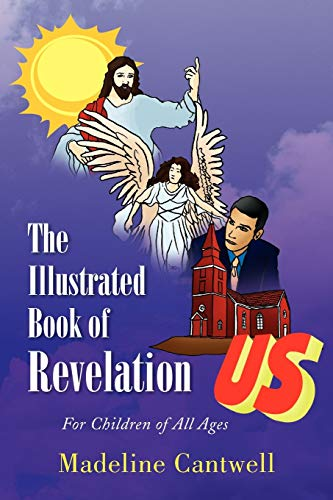 9781436329200: The Illustrated Book of Revelation: For Children of All Ages