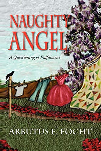 Naughty Angel: Arbutus Focht
