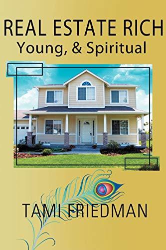 9781436329934: Real Estate Rich, Young, & Spiritual