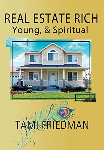 9781436329941: Real Estate Rich, Young, & Spiritual