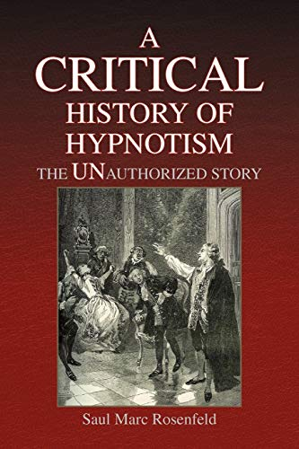 9781436330152: A CRITICAL History of Hypnotism