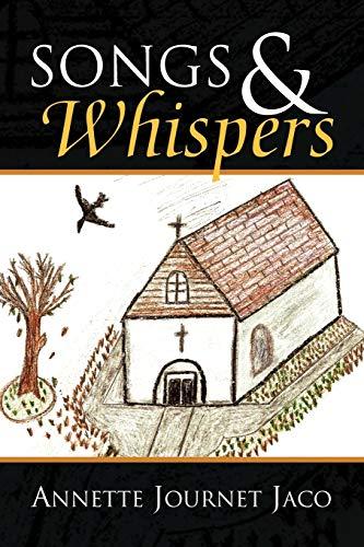 Songs Whispers: Annette Journet Jaco