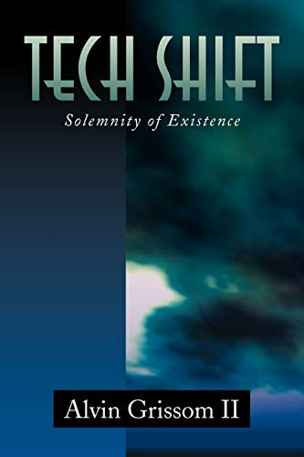 9781436332057: Tech Shift: Solemnity of Existence