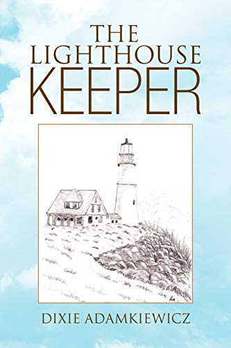 9781436332507: The Lighthouse Keeper