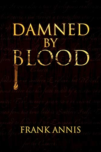 9781436333221: Damned by Blood