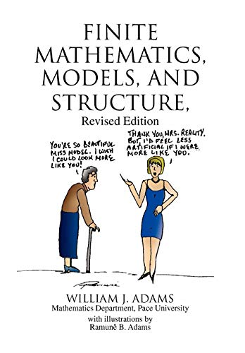 9781436334174: Finite Mathematics, Models, and Structure