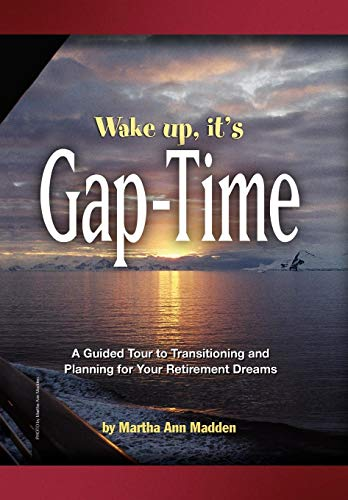 Wake up, it's Gap-Time: Martha Ann Madden