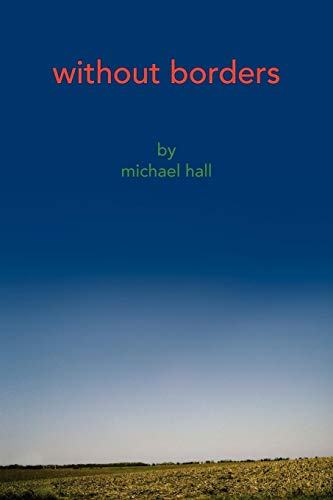 Without Borders (1436336503) by Hall, Michael