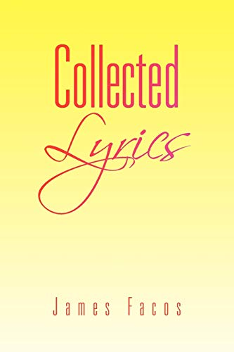 Collected Lyrics: Facos, James