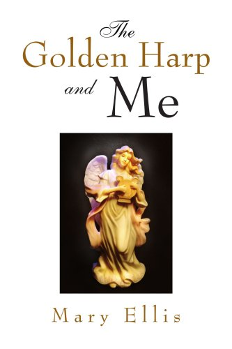 The Golden Harp and Me (9781436337274) by Ellis, Mary