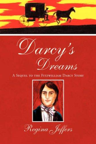Darcy's Dreams: Jeffers, Regina
