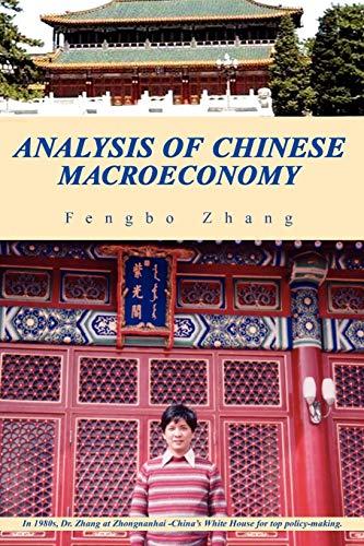 Analysis of Chinese Macroeconomy: Zhang, Fengbo
