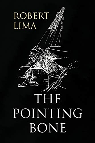 The Pointing Bone: Lima, Robert