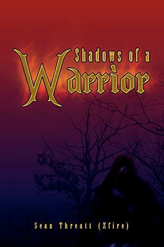 9781436340212: Shadows of a Warrior