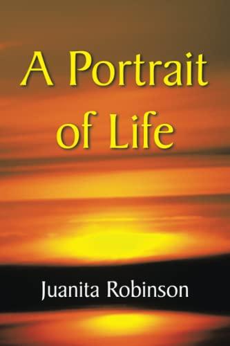 9781436340731: A Portrait of Life