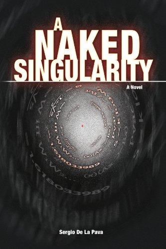 9781436341981: A Naked Singularity