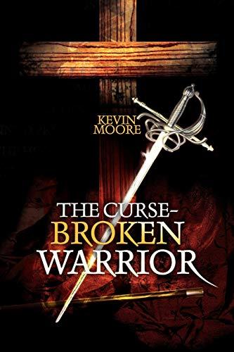 9781436342247: The Curse-Broken Warrior
