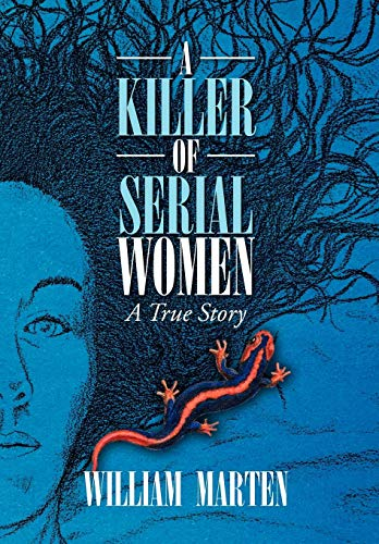 9781436343060: A Killer of Serial Women