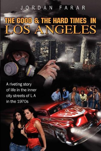 9781436344036: The Good & The Hard Times in Los Angeles