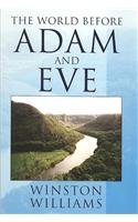 The World Before Adam and Eve (1436344093) by Winston Williams