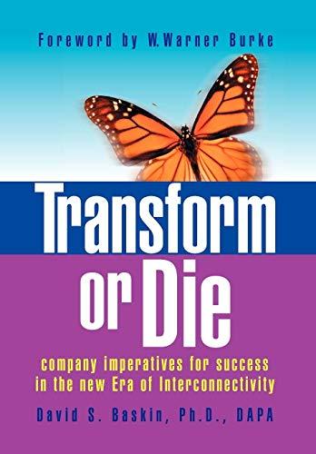 9781436345019: Transform or Die