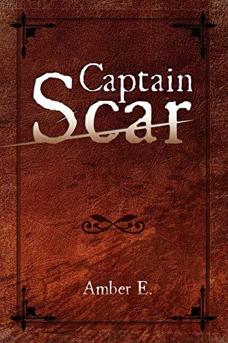 9781436345262: Captain Scar