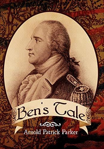 Ben's Tale: Parker, Arnold Patrick