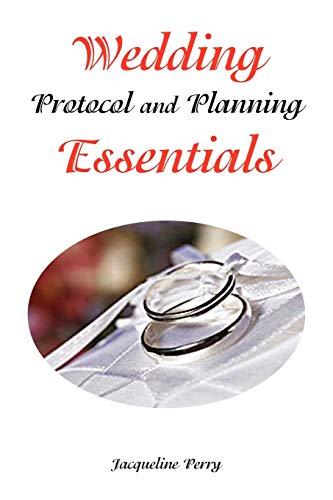 9781436345996: Wedding Protocol and Planning Essentials