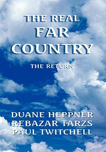 9781436346047: The Real Far Country