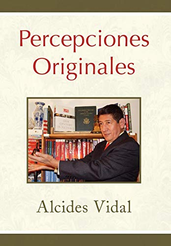 Percepciones Originales: Alcides Vidal