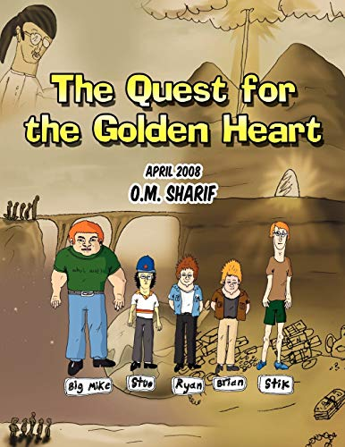 The Quest for the Golden Heart: O. M. Sharif