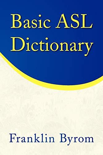 9781436347938: Basic ASL Dictionary