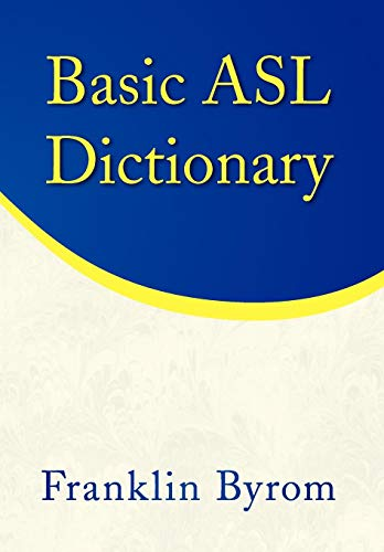 9781436347945: Basic ASL Dictionary